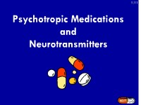 Psychotropic Medications and Neurotransmitters