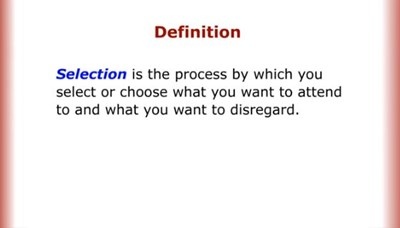 Selection: The First Stage in the Perception Process (Screencast)