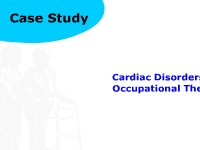 Case Study: Cardiac Disorders and Occupational Therapy