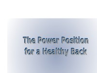 The Power Position for a Healthy Back