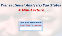 Mini-Lecture: Transactional Analysis/Ego States