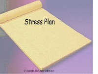 Stress Plan