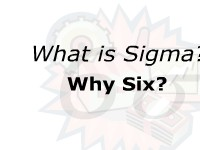 What is Sigma?  Why Six?