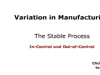 Variation in Manufacturing: The Stable Process