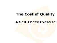 The Cost of Quality:  A Self-Check Exercise