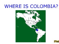 Where Is Colombia?