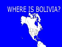 Where Is Bolivia?