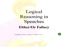 "Logical Reasoning in Speeches -""Either/Or"" Fallacy"