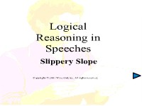 Logical Reasoning in Speeches - Slippery Slope
