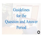 The Question and Answer Period