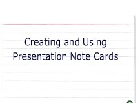 Creating and Using Presentation Note Cards