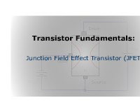 Transistor Fundamentals: Junction Field Effect Transistor (JFET)