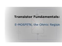 Transistor Fundamentals: E-MOSFETs, the Ohmic Region