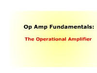 Op Amp Fundamentals: The Operational Amplifier