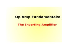 Op Amp Fundamentals: The Inverting Amplifier