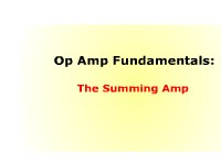 Op Amp Fundamentals: The Summing Amplifier