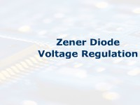 Zener Diode Voltage Regulation