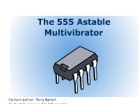 The 555 Astable Multivibrator