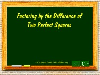 Factoring by the Difference of Two Perfect Squares