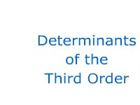 Determinant of the Third Order