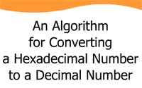 An Algorithm for Converting a Hexadecimal Number to a Decimal Number