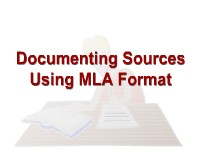 Documenting Sources Using MLA Format