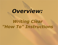 "Overview: Writing Clear ""How To"" Instructions"