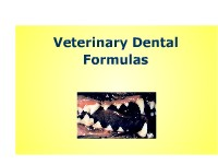 Veterinary Dental Formulas
