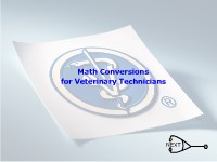 Math Conversions for Veterinary Technicians