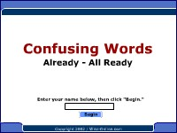 Confusing Words -- Already, All ready