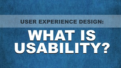 User Experience Design: What is Usability?