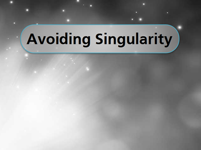 Avoiding Singularity