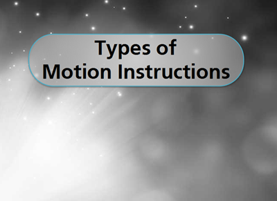 Types of Motion Instructions