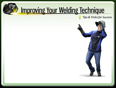 Improving Your Welding Technique