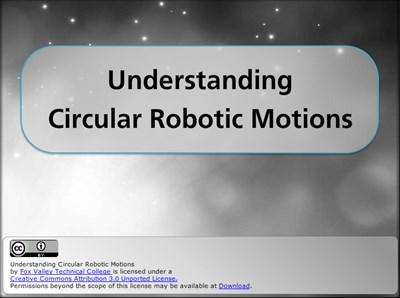 Understanding Circular Robotic Motions
